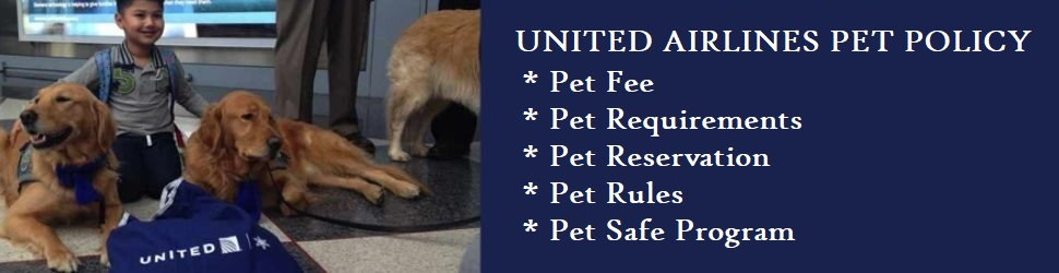 United Airlines Pet Policy